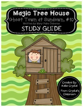Magic Tree House #10, Ghost Town at Sundown Study Guide