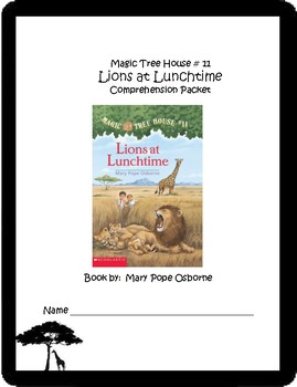 Magic Tree House #11 Lions at Lunchtime