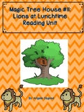 Magic Tree House #11: Lions at Lunchtime Reading Unit