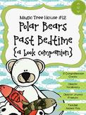 Magic Tree House #12 Polar Bears Past Bedtime {A Book Companion}