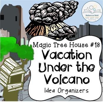 Magic Tree House #13 Vacation Under the Volcano Idea Organizers