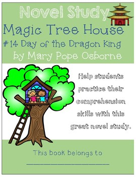 Magic Tree House #14 Day of the Dragon King - Novel Study/Comprehension