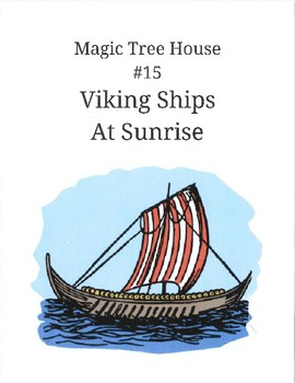 Magic Tree House #15 Viking Ships at Sunrise Comprehension and Vocabulary Packet