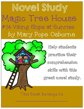 Magic Tree House #15 Viking Ships at Sunrise - Novel Study/Comprehension