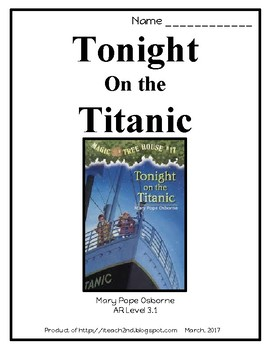 Magic Tree House #17 Tonight on the Titanic