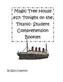 Magic Tree House 17: Tonight on the Titanic (Student Comprehension Booklet)