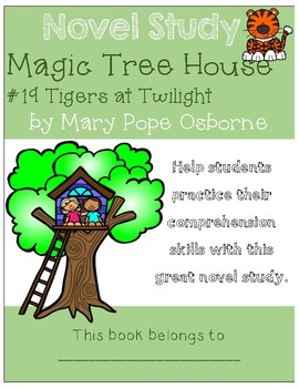 Magic Tree House #19 Tigers at Twilight - Novel Study/Comprehension