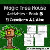 Magic Tree House #2 {Spanish}