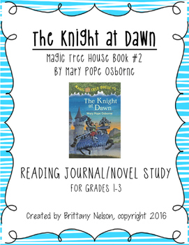 Magic Tree House #2: Knight at Dawn Reading Journal/Novel Study