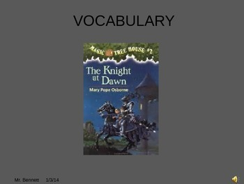 Magic Tree House #2 Knight at Dawn Vocabulary Powerpoint