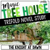 The Knight at Dawn Novel Study Unit - Magic Tree House #2