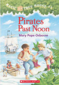 Magic Tree House #4: Pirates Past Noon ch. bk. workstudy Q&A