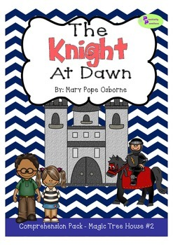 Magic Tree House 2 - The Knight at Dawn Comprehension Pack