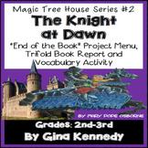 Magic Tree House #2 The Knight at Dawn Novel Study, Project Menu