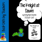 Magic Tree House #2: The Knight at Dawn by Mary Pope Osborne Book Unit