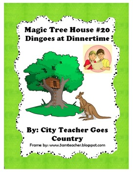 Magic Tree House #20 Dingoes at Dinnertime - Guided Reading