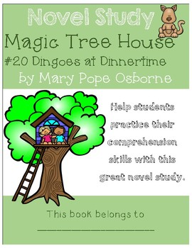 Magic Tree House #20 Dingoes at Dinnertime - Novel Study/Comprehension
