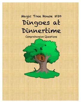 Magic Tree House #20 Dingoes at Dinnertime comprehension questions