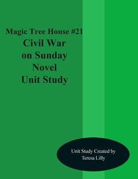 Magic Tree House #21 Civil War on Sunday Novel Literature Unity Study