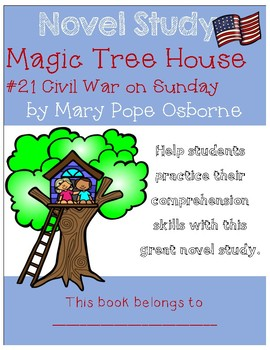 Magic Tree House #21 Civil War on Sunday - Novel Study/Comprehension