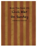Magic Tree House #21 Civil War on Sunday comprehension Questions