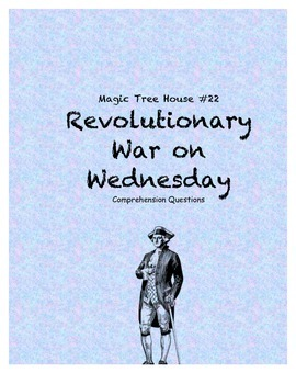Magic Tree House #22 Revolutionary War on Wednesday compre