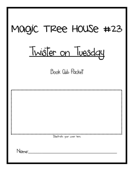 Magic Tree House #23 Twister on Tuesday Book Club Packet Comprehension