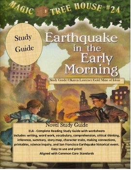 Magic Tree House #24 Earthquake in the Early Morning ELA Novel Study Guide