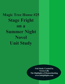 Magic Tree House #25 Stage Fright On A Summer Night Novel Literature Unity Study