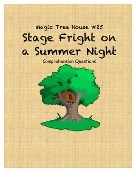 Magic Tree House #25 Stage Fright on a Summer Night comprehension questions