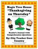 Magic Tree House #27-Thanksgiving on Thursday- Journal & Comprehension Questions