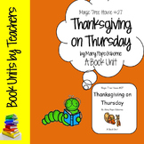 Magic Tree House #27: Thanksgiving on Thursday by Mary Pope Osborne Book Unit