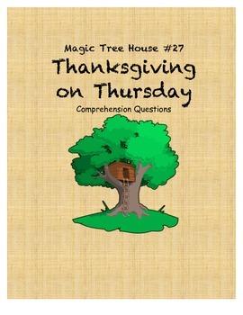 Magic Tree House #27 Thanksgiving on Thursday comprehensio