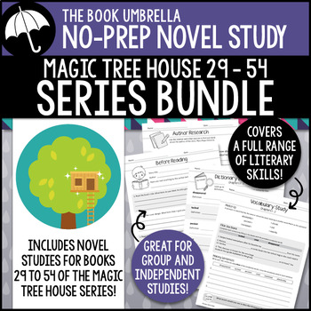 Magic Tree House #29-54 - Novel Study Bundle