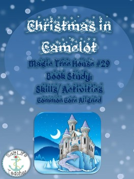 Magic Tree House #29 Christmas in Camelot Book Study: Activities