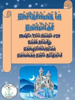 Magic Tree House #29 Christmas in Camelot Book Study: Comp