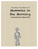 Magic Tree House #3 Mummies in the Morning comprehension questions