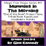 Magic Tree House #3 Mummies in the Morning Novel Study, Project Menu