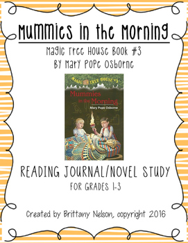 Magic Tree House #3: Mummies in the Morning Reading Journal/Novel Study