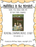 Magic Tree House #3: Mummies in the Morning Reading Journa