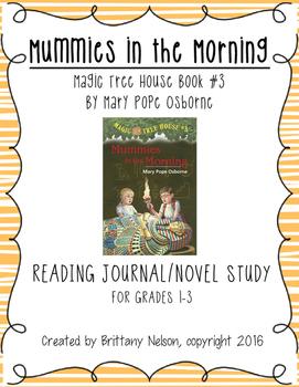 Magic Tree House #3: Mummies in the Morning Reading Journa