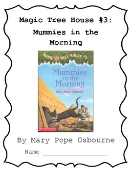 Magic Tree House #3: Mummies in the Morning Reading Questions