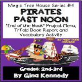 Magic Tree House #4 Pirates Past Noon Novel Study, Project Menu