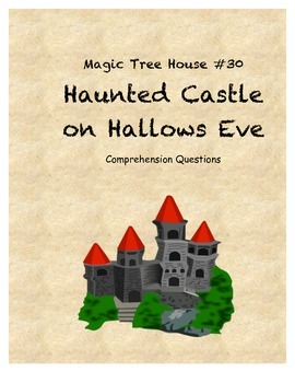 Magic Tree House #30 Haunted Castle on Hallows Eve comprehension questions