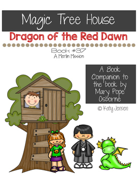 Magic Tree House #37, Dragon of the Red Dawn Book Companion