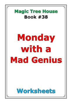 """Magic Tree House #38 """"Monday with a Mad Genius"""" worksheets"""