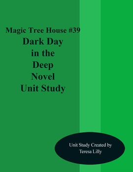 Magic Tree House #39 Dark Day in the Deep Sea Novel Literature Unity Study