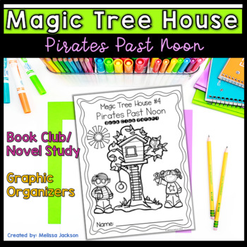 Magic Tree House # 4 Pirates Past Noon Book Club Pack Comprehension