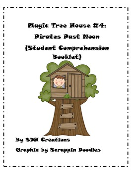 Magic Tree House 4: Pirates Past Noon (Student Comprehension Booklet)