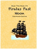 Magic Tree House #4 Pirates Past Noon comprehension Questions